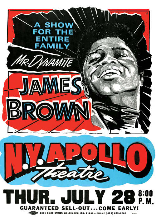 Used by headline acts such as James Brown, Globe posters were a prime marketing tool for rhythm and blues performers touring major venues such as the Apollo Theater in New York City.