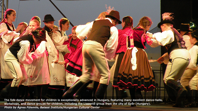 The folk-dance movement for children is exceptionally advanced in Hungary, featuring many excellent dance-halls, workshops, and dance groups for children, including the Lippentõ group from the city of Gyõr (Hungary). Photo by Ágnes Fülemile, Balassi Institute/Hungarian Cultural Center