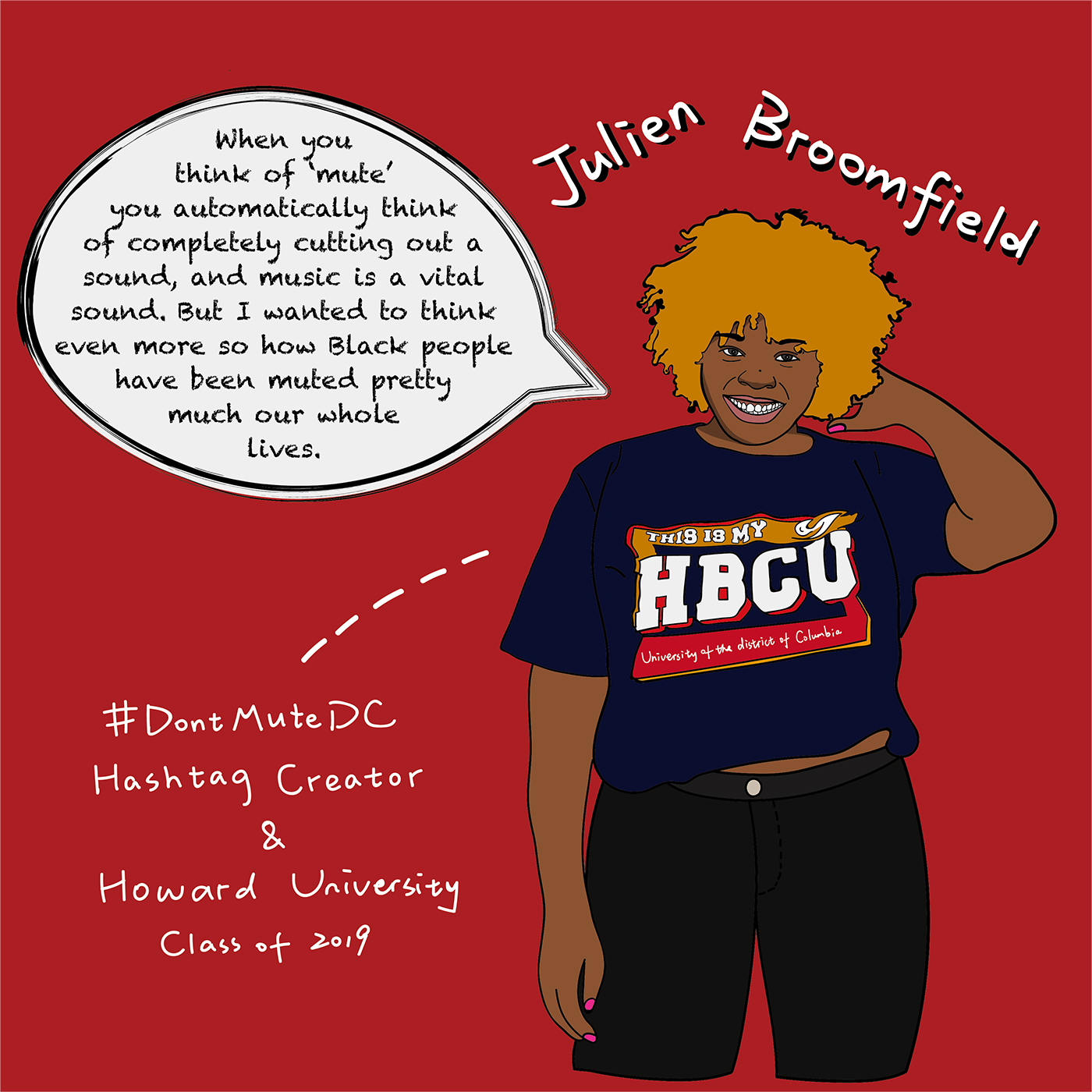Julien Broomfield, Howard University class of 2019, created #DontMuteDC hashtag on April 7, 2019   