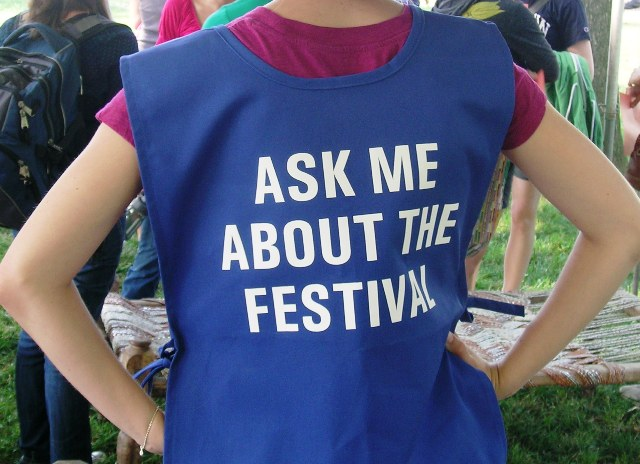 Look out for the festival greeters, who are happy to answer any of your questions about the festival.