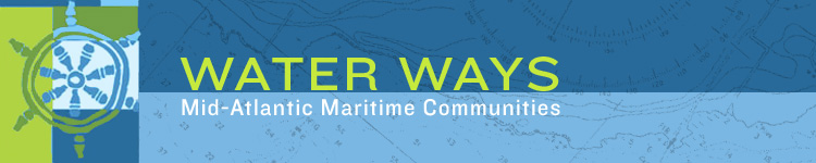 Water Ways: Mid-Atlantic Maritime Communities