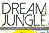 Dream Jungle: Filipino Sounds from L.A. to D.C.