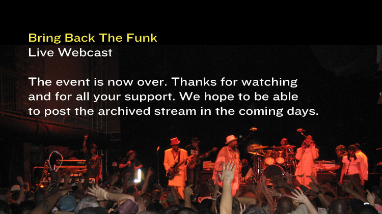 Bring Back The Funk Live Webcast is now over.