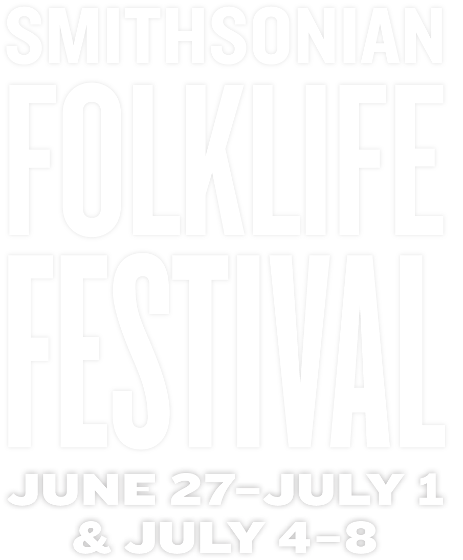 Smithsonian Folklife Festival — June 29–July 4 and July 6–9